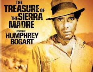 an examination of the movie treasure of the sierra madre The treasure of the sierra madre is a superior morality play and one of the best  movie treatments of the corrosiveness of greed huston keeps a typically light.