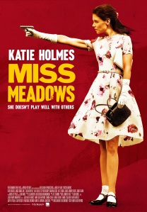 Miss-Meadows-poster-katie-holmes1
